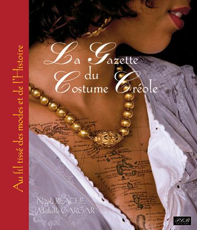 La Gazette du costume créole