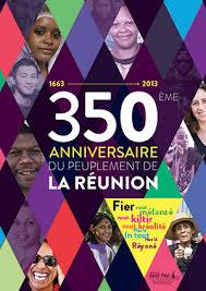 350e anniversaire peuplement Réunion