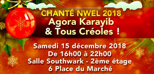 Chanté Nwel 2018 – Agora Karayib – Tous Créoles !