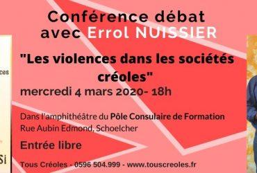 """Conférence-débat Tous Créoles ! """"Les violences dans les sociétés Créoles"""" avec Errol NUISSIER"""